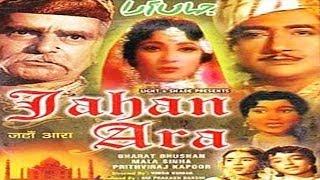 JAHAN ARA - Prithviraj Kapoor, Mala Sinha, Bharat Bhushan