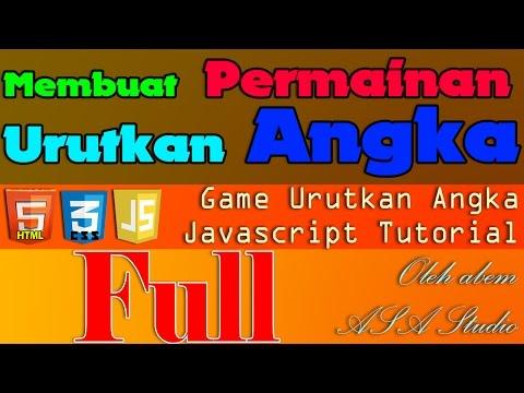 Full Video, Membuat Permainan Urutkan Angka, Javascript Game Tutorial