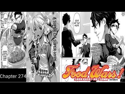 THE SAME DISH!?! Food Wars Chapter 274: Sensei vs First Seat