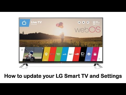 LG Smart TV - How to update your LG Smart TV and Settings