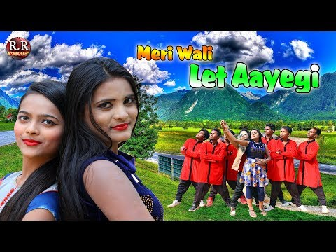 Xxx Mp4 MERI WALI TO LET AAYEGI मेरी वाली लेट आएगी Singer Sujit Minz 3gp Sex