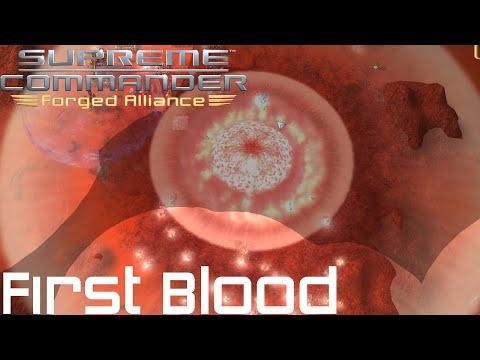 Supreme Commander Forged Alliance Forever - First Blood