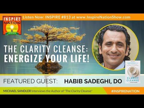 🌟 DR HABIB SADEGHI: Get More Energy, Spiritual Fulfillment & Emotional Healing! | Clarity Cleanse