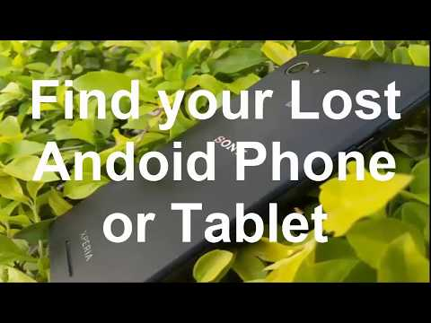 Find your lost android phone or tablet !!!