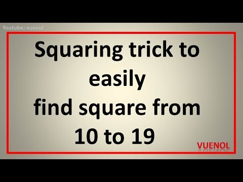 sqauring trick to easily find square from 10 to 19