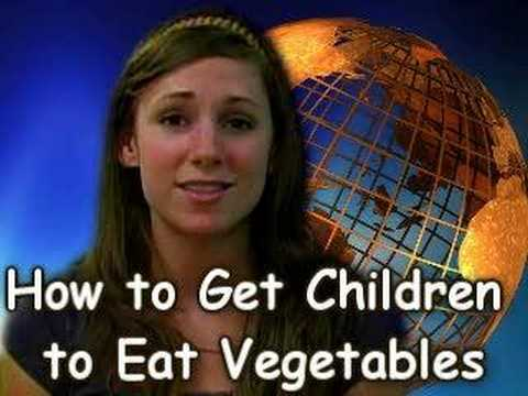 How to get Children to Eat Vegetables.