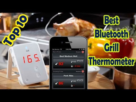 Best Bluetooth Grill Thermometer || Top 10 Best Bluetooth Grilling Thermometers