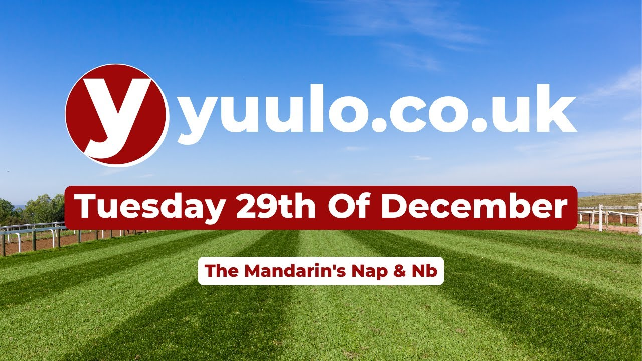 NAP & NB 🏇 - Tuesday the 29th of December Free Horse Racing Tips 🏇
