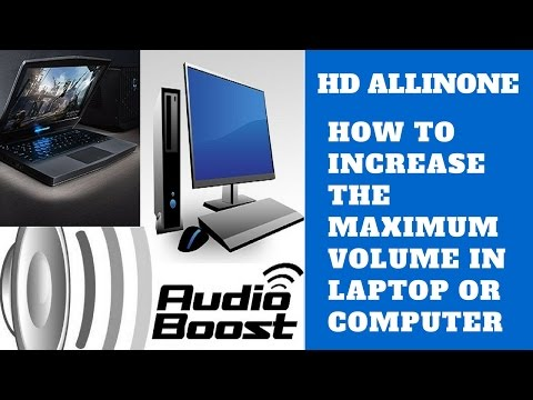 How To Increase The Maximum Volume In Laptop Or Computer Speaker HD