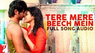 Tere Mere Beech Mein - Full Song Audio | Shuddh Desi Romance | Sunidhi | Mohit | Sachin-Jigar