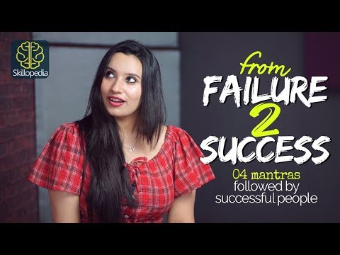 From Failure to Success – 4 Steps to overcome failure & Be Successful | Motivational Video