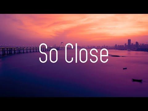 Download NOTD & Felix Jaehn - So Close (Lyrics) ft  Georgia Ku