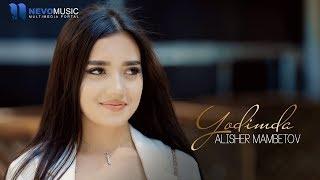 Alisher Mambetov - Yodimda (Official Music Video)