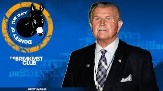 Mike Ditka Says Oppression Hasn