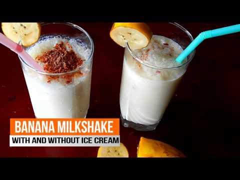 Banana Milkshake Recipe - with and without Ice cream