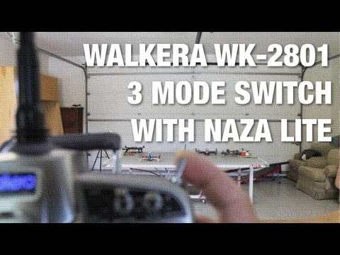 DJI NAZA Lite 3 Flight Modes with Walkera WK-2801 - GPS Attitude, Failsafe, and Manual Mode
