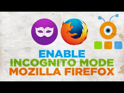 How to Enable Incognito Mode in Mozilla Firefox Browser