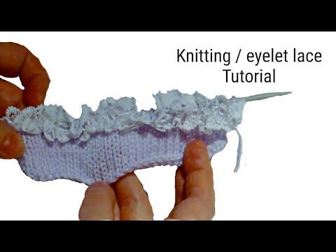 How to use Knitting Eyelet Lace