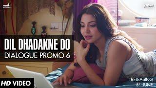 Dialogue Promo 6 | Dil Dhadakne Do | In Cinemas 5th June