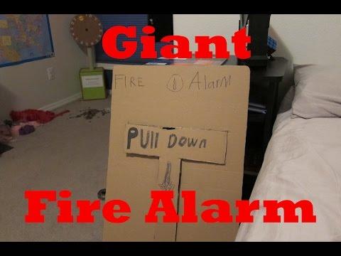 Giant Homemade Fire Alarm