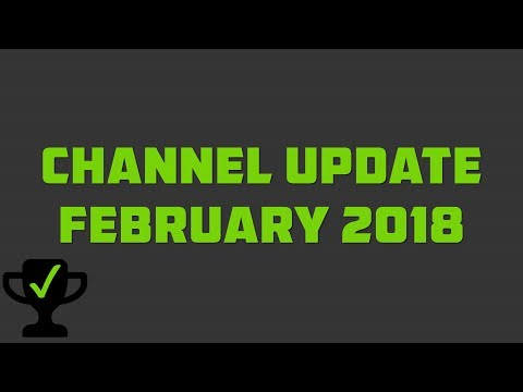 Channel Update: February 2018