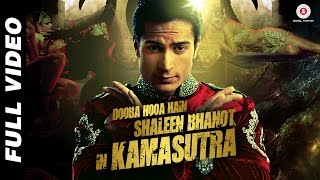 Dooba Hooa Hain.. Kamasutra - Official Video   Shaleen Bhanot   Taz - Stereo Nation