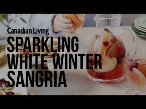 How to make Sparkling White Winter Sangria   Canadian Living