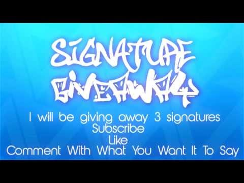 Signature Giveaway | By Kraafty | (CLOSED)
