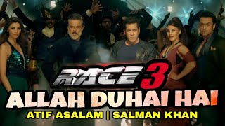 RACE 3 Allah Duhai hai Recreate Version | Salman Khan | Atif Aslam | Race 3 song Allah duhai hai