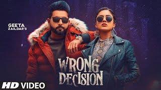 Wrong Decision (Full Song) Geeta Zaildar | Gurlej Akhtar | Beat MInister | New Punjabi Songs 2020