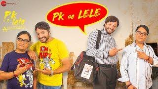 PK Se Lele | PK Lele A Salesman | Manav Sohal, Brijendra Kala & Shravani Goswami | Nayab Ali