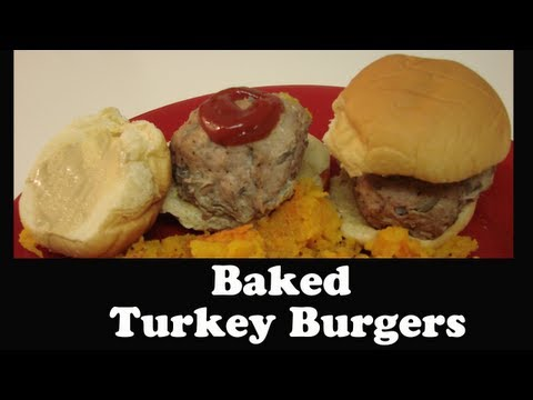 58 ★ Eating Healthy: Baked Turkey Burgers