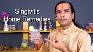 Home Remedies For Gingivitis Home Remedies For Swollen Gums Sachin Go