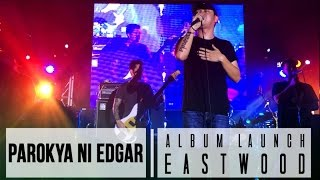 Parokya Ni Edgar - Album Launch Eastwood