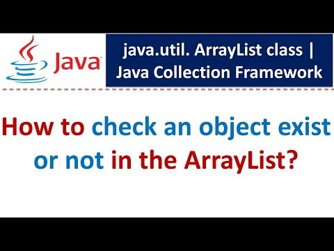 Java : Collection Framework : ArrayList (Check Object Exist or not)
