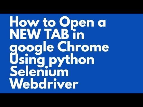 how to open a new tab in Python Selenium webdriver    Python Selenium switching to new tab