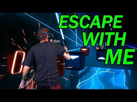 Beat Saber - ESCAPE PERFECT COMBO (If You Want To ESCAPE With Me)