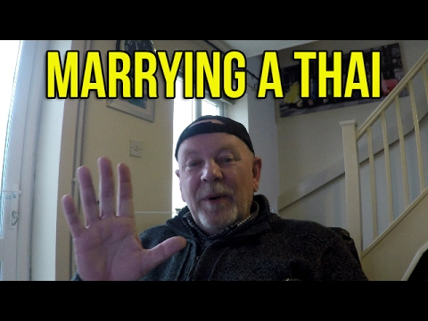 Marrying a Thai Woman - Vlog 0022 - How and the Good and Bad Points
