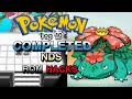 Download  Top 10 Completed Pokemon NDS Rom Hacks 2019! (Android/PC) MP3,3GP,MP4