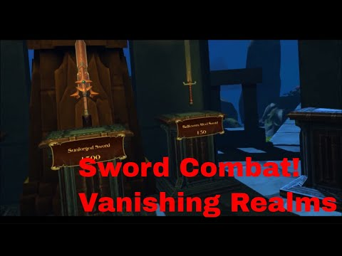 Vanishing realms Sword Combat (Session 1)