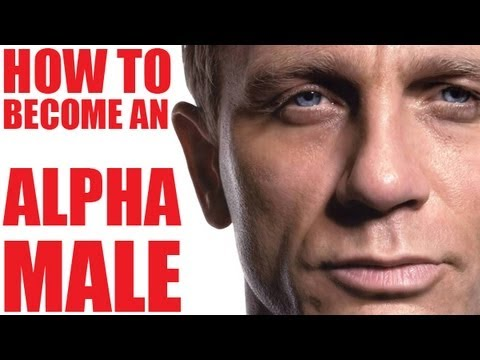 HOW TO BECOME AN ALPHA MALE! ( 1 SECRET TIP )