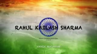 Vande Mataram by Rahul Kailash Sharma.