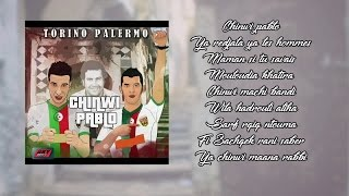 Torino Palermo - Chinwi Pablo (album Complet)⎜2017
