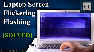 How to fix laptop screen flickering problem - Windows 10