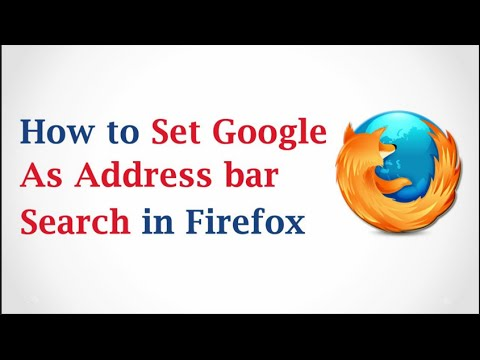 How to set Google as address bar search in Firefox