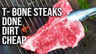 T-Bone Steak done dirt cheap by the BBQ Pit Boys