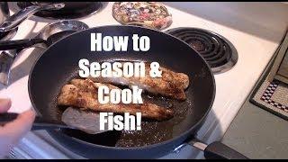 How To Season Cook Fish Grouper Swordfish Snapper