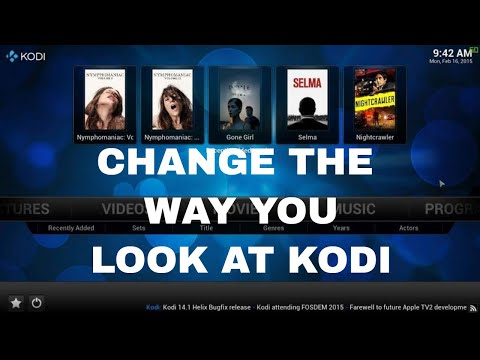 This Willi change how you see KODI