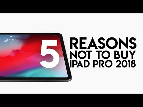 5 Reason Not to Buy iPad Pro 2018 - Should You Buy the iPad Pro in 2018