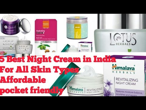 5 Best Night Cream in India | For all Skin Types | Affordable | pocket friendly